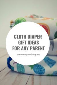Cloth Diaper Gift Ideas for Cloth Diaper Mom