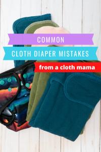 common cloth diaper mistakes